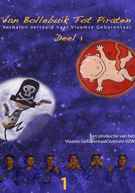Van Bollebuik tot Piraten: verhalen vertaald naar Vlaamse gebarentaal